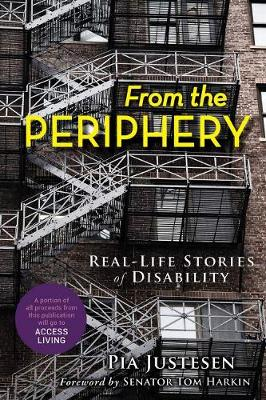 From the Periphery: Real-Life Stories of Disability (Paperback)