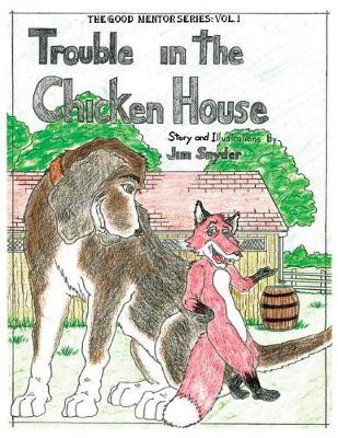 Trouble in the Chicken House (Paperback)