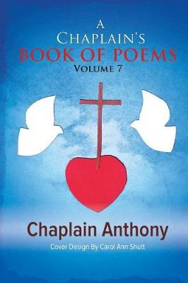 A Chaplain's Book of Poems: Volume 7 (Paperback)