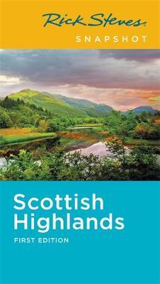 Rick Steves Snapshot Scottish Highlands (First Edition) (Paperback)