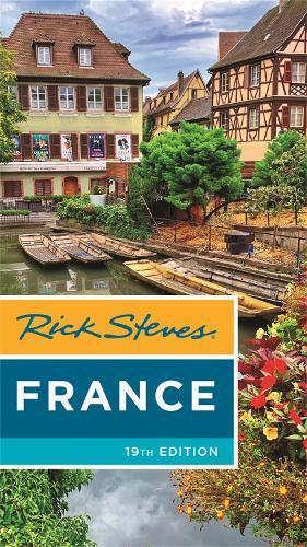 Rick Steves France (Nineteenth Edition) (Paperback)