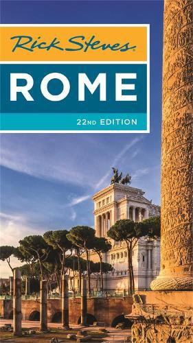 Rick Steves Rome (Twenty-second Edition) (Paperback)