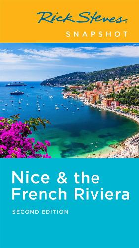 Rick Steves Snapshot Nice & the French Riviera (Second Edition) (Paperback)