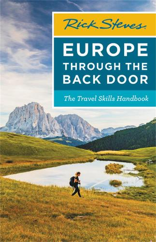 Rick Steves Europe Through the Back Door (Thirty-Ninth Edition): The Travel Skills Handbook (Paperback)