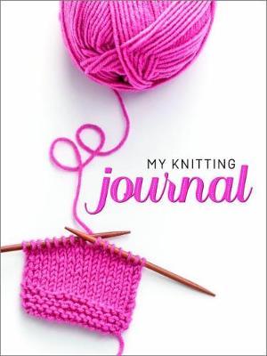 My Knitting Journal (Paperback)