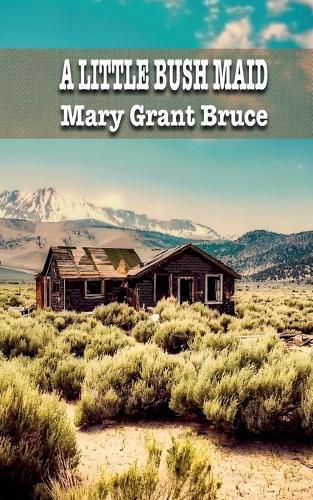 A Little Bush Maid - Ibop Classics 37 (Paperback)