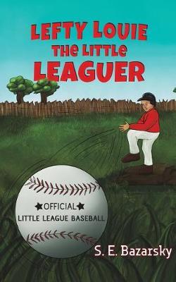 Lefty Louie the Little Leaguer (Paperback)