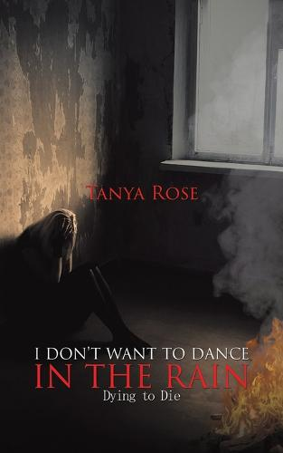 I Don't Want to Dance in the Rain (Paperback)