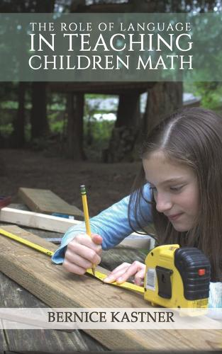 The Role of Language in Teaching Children Math (Paperback)