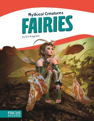 Mythical Creatures: Fairies (Paperback)