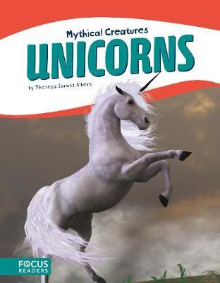 Mythical Creatures: Unicorns (Paperback)