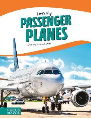 Let's Fly: Passenger Planes (Paperback)