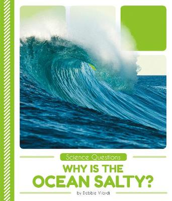 Science Questions: Why Is the Ocean Salty? (Paperback)