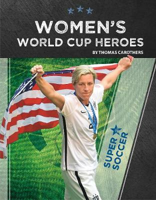 Women's World Cup Heroes (Paperback)