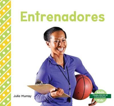 Entrenadores (Coaches) (Paperback)