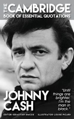 Johnny Cash - The Cambridge Book of Essential Quotations (Paperback)