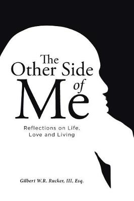 The Other Side of Me: Reflections on Life, Love and Living (Paperback)