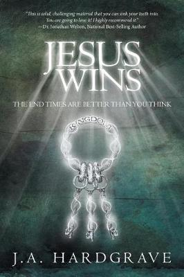 Jesus Wins: The End Times Are Better Than You Think (Paperback)