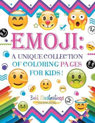 Emoji: A Unique Collection of Coloring Pages for Kids! (Paperback)