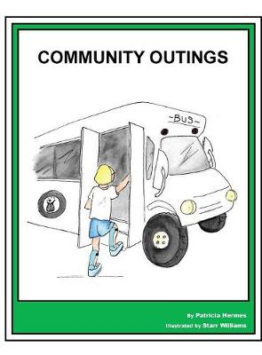 Story Book 14 Community Outings - Story Book for Social Needs 14 (Hardback)