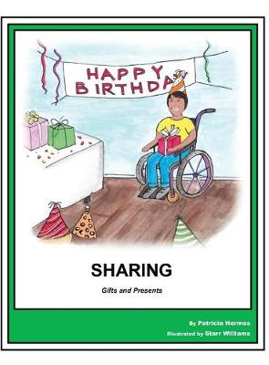 Story Book 12 Sharing: Gifts and Presents - Story Book for Social Needs 12 (Hardback)