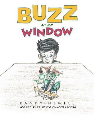 Buzz at My Window (Paperback)
