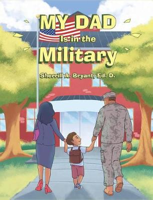 My Dad Is in the Military (Hardback)