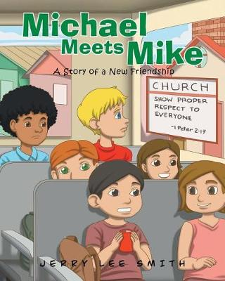 Michael Meets Mike (Paperback)