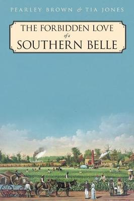 The Forbidden Love of a Southern Belle (Paperback)