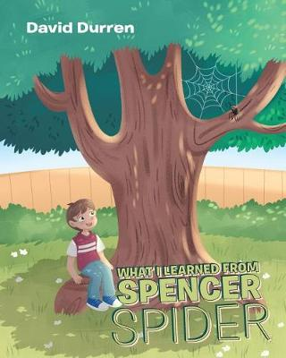 What I Learned from Spencer Spider (Paperback)