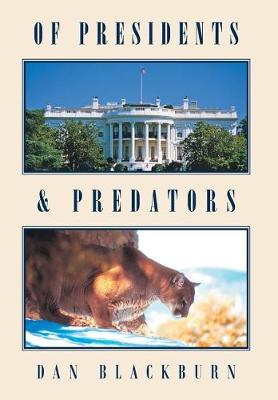Of Presidents & Predators (Hardback)