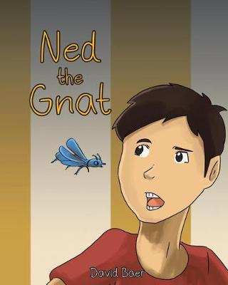 Ned the Gnat (Paperback)