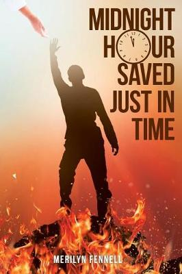 Midnight Hour Saved Just in Time (Paperback)