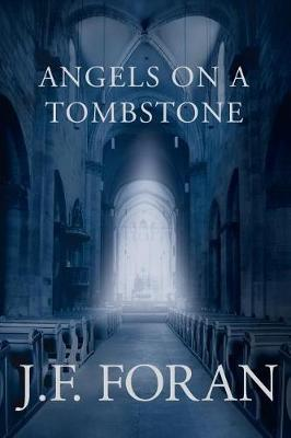 Angels on a Tombstone (Paperback)