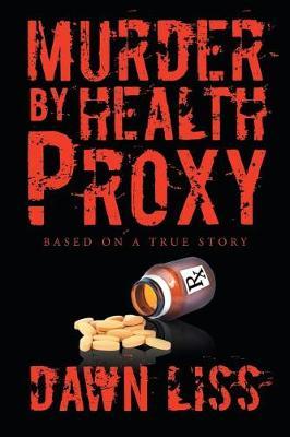 Murder by Health Proxy (Paperback)