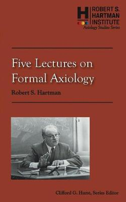 Five Lectures on Formal Axiology (Paperback)