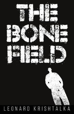The Bone Field - Iron City Mysteries 1 (Paperback)