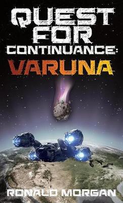 Quest for Continuance: Varuna - Quest for Continuance: Varuna 1 (Hardback)