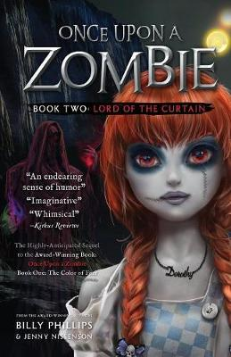 Once Upon a Zombie: Book Two: The Lord of the Curtain - Once Upon a Zombie 2 (Paperback)