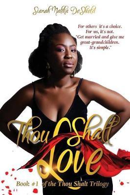Thou Shalt Love - Thou Shalt Trilogy 1 (Paperback)