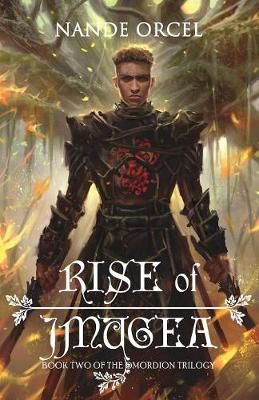 Rise of Jmugea: Book Two of the Omordion Trilogy - Omordion Trilogy 2 (Paperback)