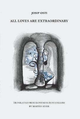 All Loves are Extraordinary (Hardback)