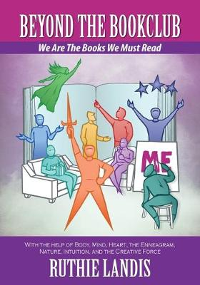 Beyond the Bookclub: We Are The Books We Must Read (Paperback)