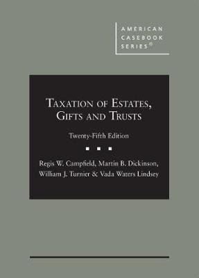 Taxation of Estates, Gifts and Trusts - American Casebook Series (Hardback)