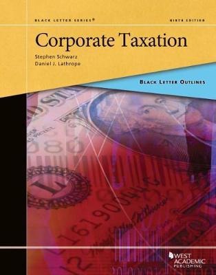 Black Letter Outline on Corporate Taxation - Black Letter Outlines (Paperback)