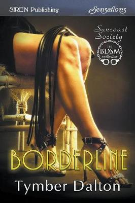 Borderline [Suncoast Society] (Siren Publishing Sensations) (Paperback)
