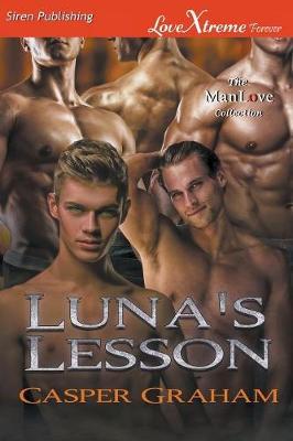 Luna's Lesson (Siren Publishing Lovextreme Forever Manlove) (Paperback)