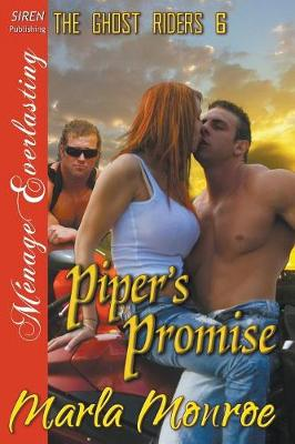 Piper's Promise [The Ghost Riders 6] (Siren Publishing Menage Everlasting) (Paperback)