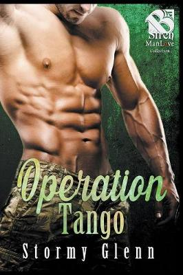 Operation Tango (Siren Publishing: The Stormy Glenn Manlove Collection) (Paperback)