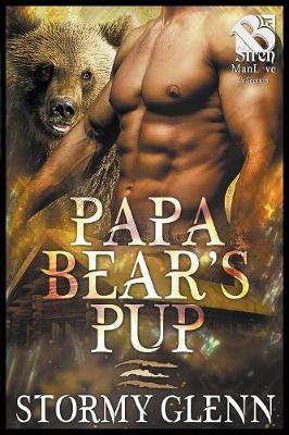 Papa Bear's Pup (Siren Publishing: The Stormy Glenn Manlove Collection) (Paperback)